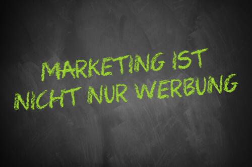 Marketing ist nicht nur Werbung - Schriftzug