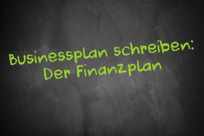 Tafelschrift: Businessplan schreiben - Der Finanzplan
