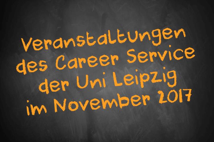 Tafelbild: Veranstaltungen des Career Service der Uni Leipzig