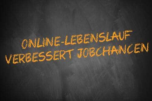 Online-Lebenslauf verbessert Jobchancen - Schriftzug