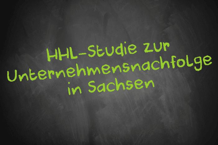 HHL-Studie zur Unternehmensnachfolge in Sachsen