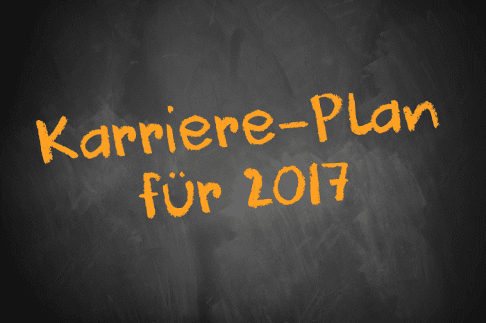 Karriere-Plan 2017