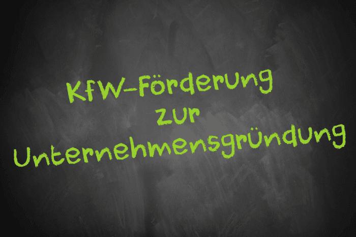 Tafelschrift KfW-Förderung zur Unternehmensgründung