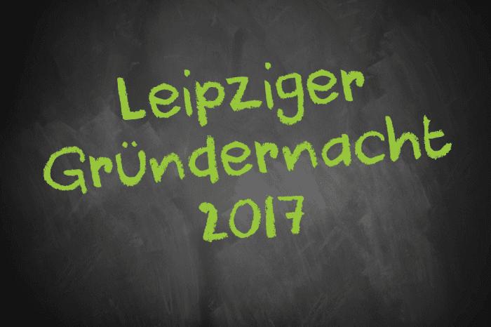 Tafelschrift Leipziger Gründernacht 2017