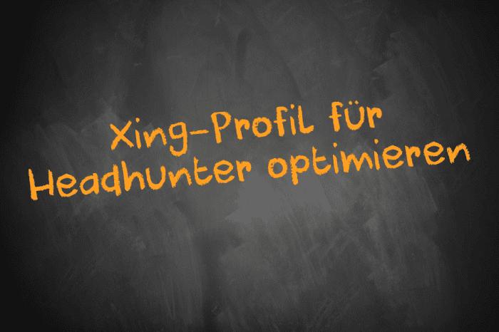 Xing Profil Fur Headhunter Optimieren Karriere Haus