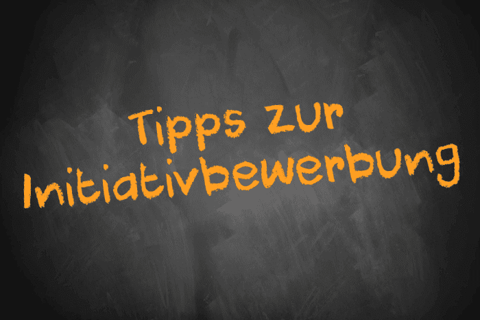 Tafelschrift: Tipps zur Initiativbewerbung